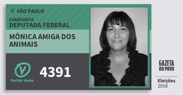 Santinho Mônica Amiga dos Animais 4391 (PV) Deputada Federal | São Paulo | Eleições 2018
