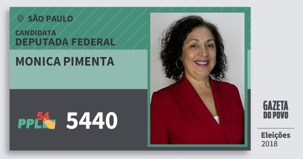 Santinho Monica Pimenta 5440 (PPL) Deputada Federal   São Paulo   Eleições 2018