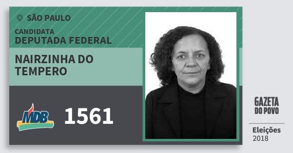 Santinho Nairzinha do Tempero 1561 (MDB) Deputada Federal | São Paulo | Eleições 2018