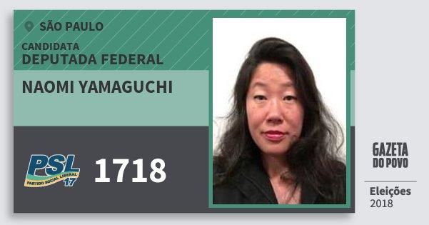 Santinho Naomi Yamaguchi 1718 (PSL) Deputada Federal | São Paulo | Eleições 2018