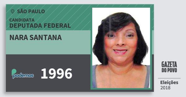 Santinho Nara Santana 1996 (PODE) Deputada Federal | São Paulo | Eleições 2018
