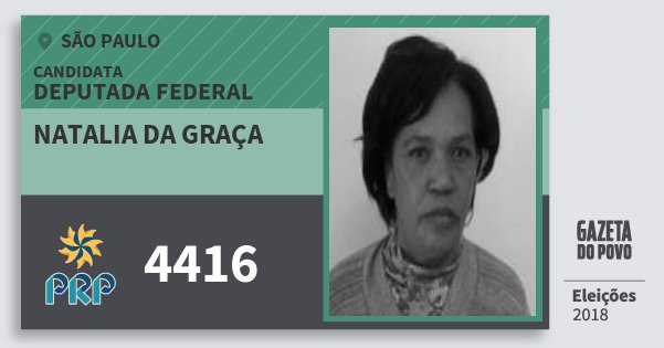 Santinho Natalia da Graça 4416 (PRP) Deputada Federal | São Paulo | Eleições 2018