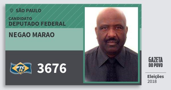 Santinho Negao Marao 3676 (PTC) Deputado Federal   São Paulo   Eleições 2018