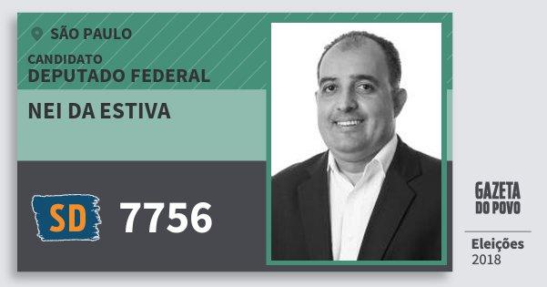 Santinho Nei da Estiva 7756 (SOLIDARIEDADE) Deputado Federal   São Paulo   Eleições 2018