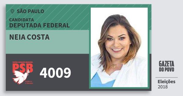 Santinho Neia Costa 4009 (PSB) Deputada Federal | São Paulo | Eleições 2018
