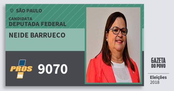 Santinho Neide Barrueco 9070 (PROS) Deputada Federal | São Paulo | Eleições 2018