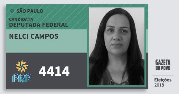Santinho Nelci Campos 4414 (PRP) Deputada Federal | São Paulo | Eleições 2018