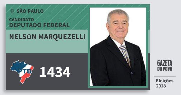 Santinho Nelson Marquezelli 1434 (PTB) Deputado Federal | São Paulo | Eleições 2018