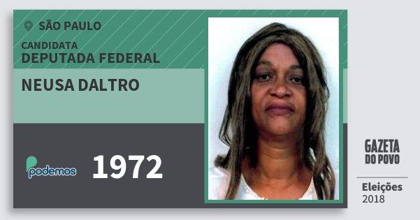 Santinho Neusa Daltro 1972 (PODE) Deputada Federal | São Paulo | Eleições 2018