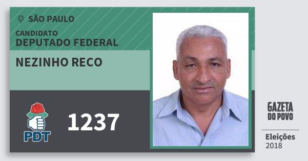 Santinho Nezinho Reco 1237 (PDT) Deputado Federal | São Paulo | Eleições 2018