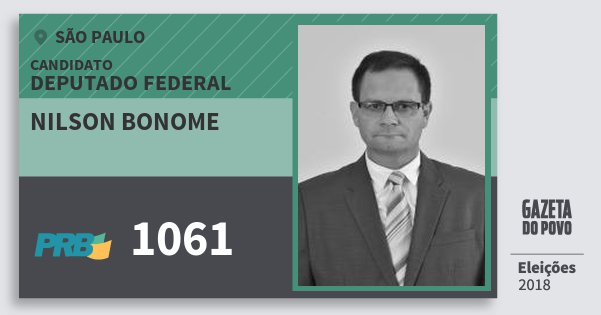 Santinho Nilson Bonome 1061 (PRB) Deputado Federal | São Paulo | Eleições 2018