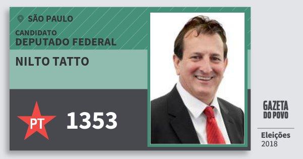 Santinho Nilto Tatto 1353 (PT) Deputado Federal | São Paulo | Eleições 2018