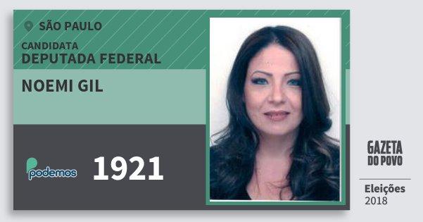 Santinho Noemi Gil 1921 (PODE) Deputada Federal | São Paulo | Eleições 2018
