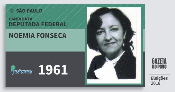 Santinho Noemia Fonseca 1961 (PODE) Deputada Federal   São Paulo   Eleições 2018