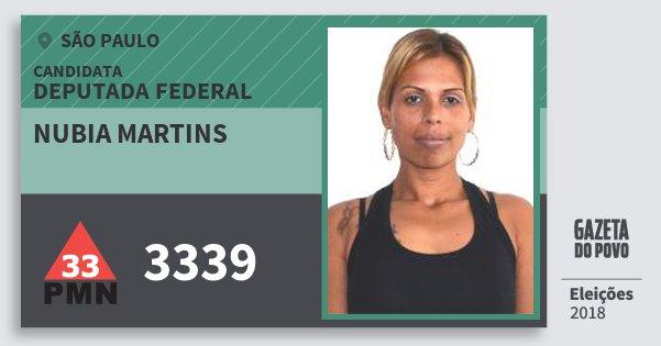 Santinho Nubia Martins 3339 (PMN) Deputada Federal | São Paulo | Eleições 2018