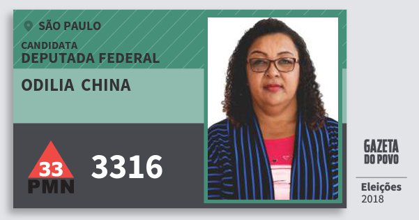 Santinho Odilia  China 3316 (PMN) Deputada Federal | São Paulo | Eleições 2018