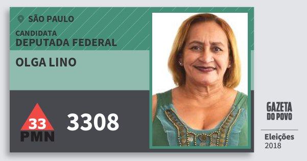 Santinho Olga Lino 3308 (PMN) Deputada Federal   São Paulo   Eleições 2018