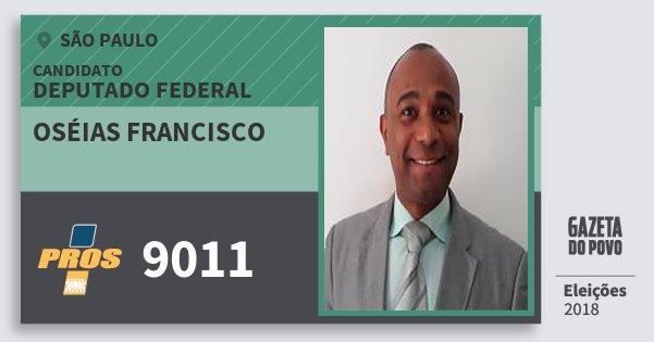 Santinho Oséias Francisco 9011 (PROS) Deputado Federal | São Paulo | Eleições 2018