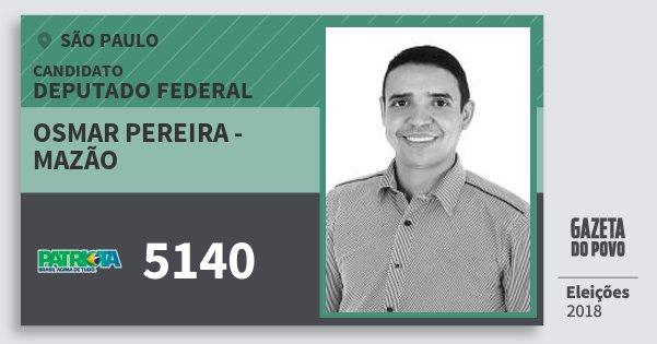 Santinho Osmar Pereira - Mazão 5140 (PATRI) Deputado Federal | São Paulo | Eleições 2018