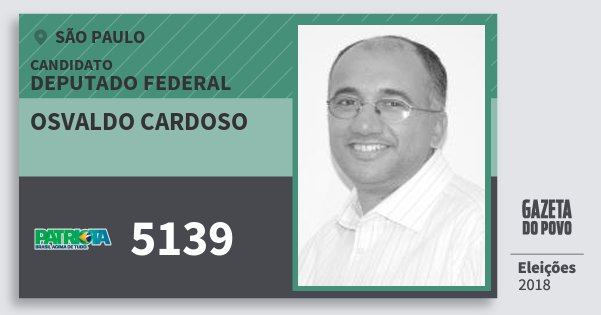 Santinho Osvaldo Cardoso 5139 (PATRI) Deputado Federal   São Paulo   Eleições 2018