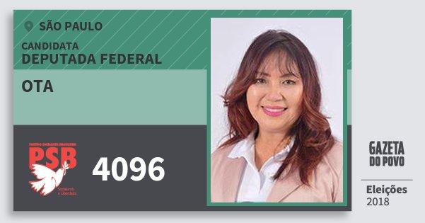 Santinho Ota 4096 (PSB) Deputada Federal | São Paulo | Eleições 2018