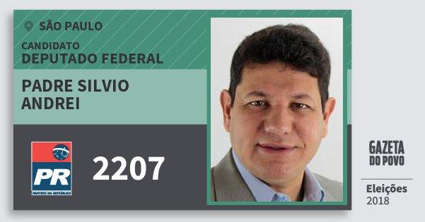 Santinho Padre Silvio Andrei 2207 (PR) Deputado Federal   São Paulo   Eleições 2018