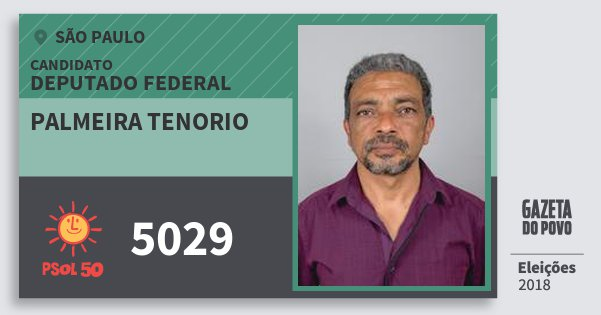 Santinho Palmeira Tenorio 5029 (PSOL) Deputado Federal | São Paulo | Eleições 2018