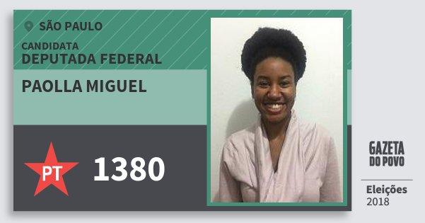 Santinho Paolla Miguel 1380 (PT) Deputada Federal | São Paulo | Eleições 2018