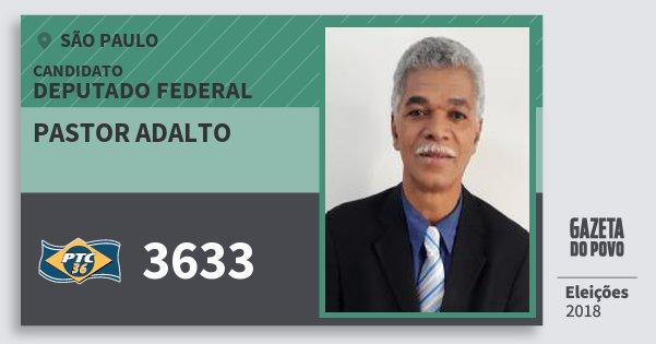 Santinho Pastor Adalto 3633 (PTC) Deputado Federal | São Paulo | Eleições 2018