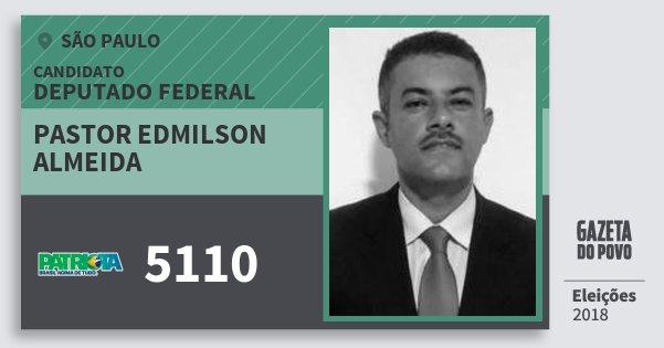 Santinho Pastor Edmilson Almeida 5110 (PATRI) Deputado Federal | São Paulo | Eleições 2018