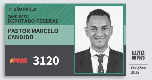 Santinho Pastor Marcelo Candido 3120 (PHS) Deputado Federal | São Paulo | Eleições 2018