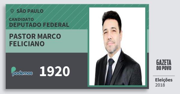 Santinho Pastor Marco Feliciano 1920 (PODE) Deputado Federal | São Paulo | Eleições 2018
