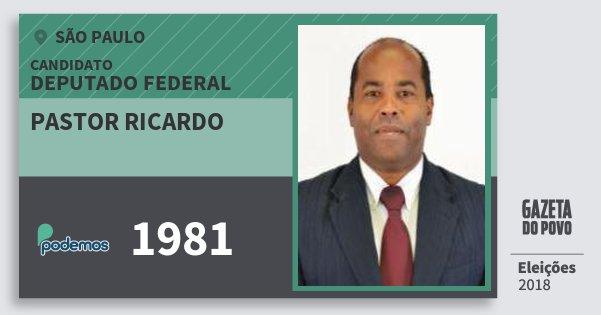 Santinho Pastor Ricardo 1981 (PODE) Deputado Federal | São Paulo | Eleições 2018
