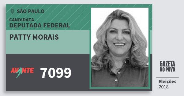 Santinho Patty Morais 7099 (AVANTE) Deputada Federal | São Paulo | Eleições 2018