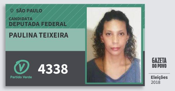 Santinho Paulina Teixeira 4338 (PV) Deputada Federal | São Paulo | Eleições 2018
