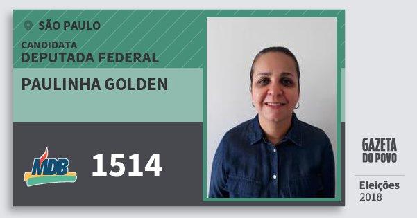 Santinho Paulinha Golden 1514 (MDB) Deputada Federal | São Paulo | Eleições 2018