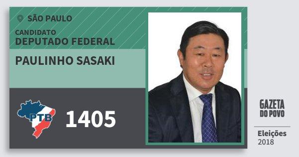 Santinho Paulinho Sasaki 1405 (PTB) Deputado Federal | São Paulo | Eleições 2018