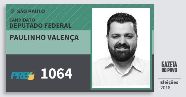 Santinho Paulinho Valença 1064 (PRB) Deputado Federal | São Paulo | Eleições 2018