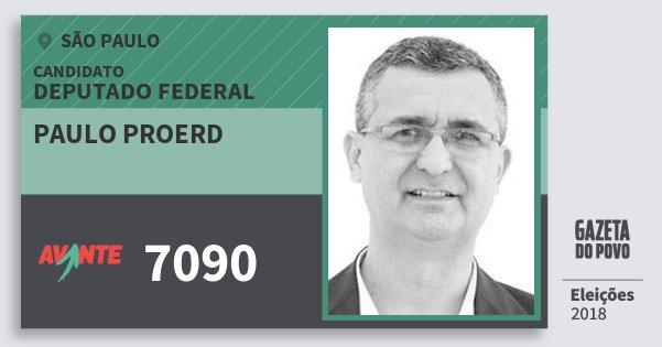 Santinho Paulo Proerd 7090 (AVANTE) Deputado Federal   São Paulo   Eleições 2018