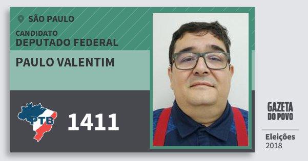 Santinho Paulo Valentim 1411 (PTB) Deputado Federal   São Paulo   Eleições 2018