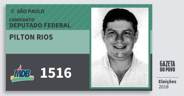 Santinho Pilton Rios 1516 (MDB) Deputado Federal | São Paulo | Eleições 2018