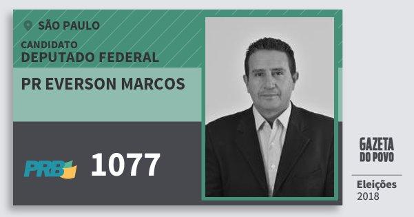 Santinho Pr Everson Marcos 1077 (PRB) Deputado Federal | São Paulo | Eleições 2018