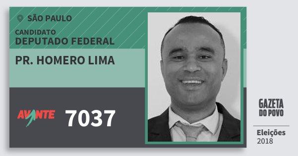 Santinho Pr. Homero Lima 7037 (AVANTE) Deputado Federal | São Paulo | Eleições 2018