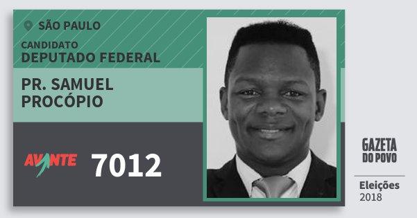 Santinho Pr. Samuel Procópio 7012 (AVANTE) Deputado Federal | São Paulo | Eleições 2018
