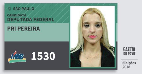 Santinho Pri Pereira 1530 (MDB) Deputada Federal | São Paulo | Eleições 2018