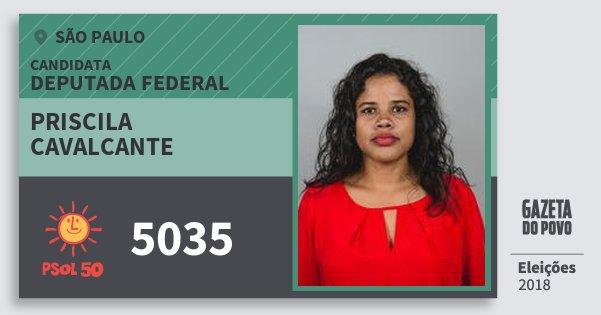 Santinho Priscila Cavalcante 5035 (PSOL) Deputada Federal   São Paulo   Eleições 2018