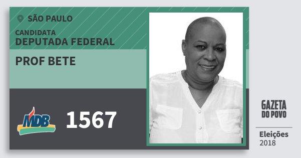 Santinho Prof Bete 1567 (MDB) Deputada Federal | São Paulo | Eleições 2018