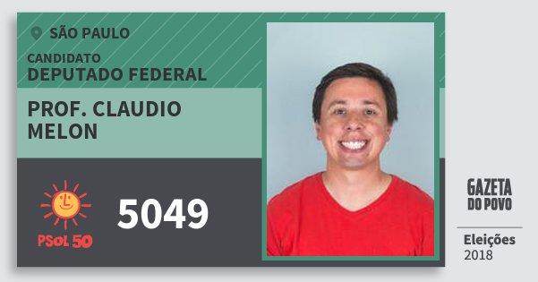 Santinho Prof. Claudio Melon 5049 (PSOL) Deputado Federal | São Paulo | Eleições 2018
