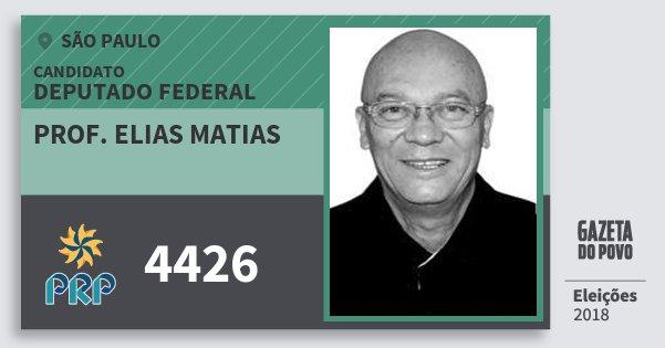 Santinho Prof. Elias Matias 4426 (PRP) Deputado Federal | São Paulo | Eleições 2018