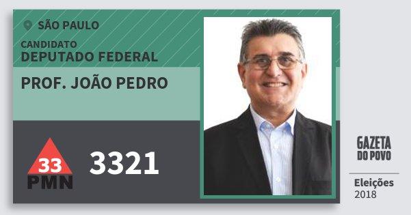 Santinho Prof. João Pedro 3321 (PMN) Deputado Federal | São Paulo | Eleições 2018